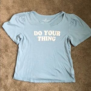 "American eagle XS Top blue ""do your thing"""